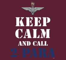 KEEP CALM AND CALL 2 PARA by PARAJUMPER