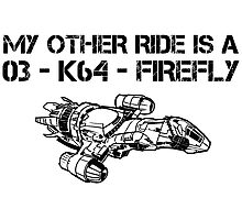My Other Ride is a Firefly Photographic Print