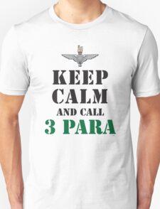 KEEP CALM AND CALL 3 PARA Unisex T-Shirt