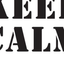 KEEP CALM AND CALL 4 PARA Sticker