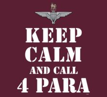KEEP CALM AND CALL 4 PARA by PARAJUMPER