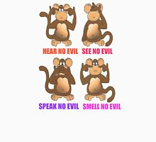 Smell No Evil Unisex T-Shirt