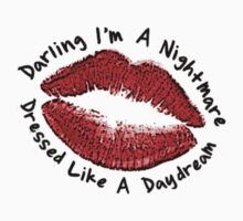 Darling I'm A Nightmare Dressed Like A Daydream T-Shirt