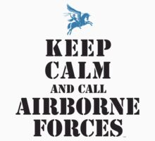 KEEP CALM AND CALL AIRBORNE FORCES by PARAJUMPER