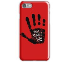 Not Penny's Boat (small print) iPhone Case/Skin