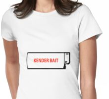 Kender Bait Womens Fitted T-Shirt
