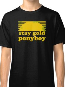 Stay Gold Ponyboy Classic T-Shirt