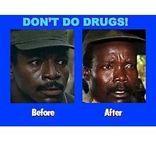 Don't Do Drugs Photographic Print
