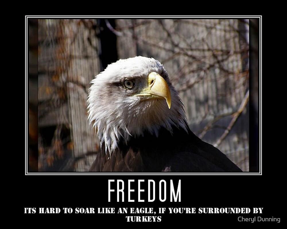 Freedom by Cheryl Dunning