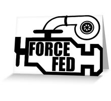Force Fed - Check Engine light Greeting Card