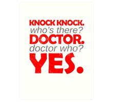 Knock knock. Doctor Who. Art Print
