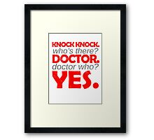 Knock knock. Doctor Who. Framed Print