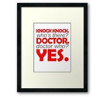 Knock knock. Doctor Who. Framed Print