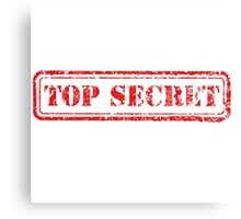 Top Secret Canvas Print