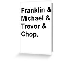 Franklin, Michael, Trevor and Chop from GTA Greeting Card