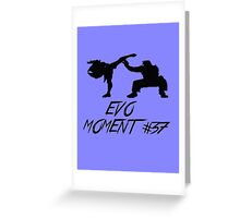 Evo Moment #37 Greeting Card