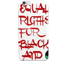EQUAL RIGTHS iPhone Case/Skin