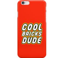 COOL BRICKS DUDE iPhone Case/Skin