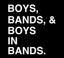 Boys, Bands, & Boys in Bands by liarovira