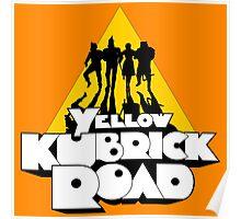 Yellow Kubrick Road Poster