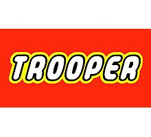 TROOPER  Photographic Print