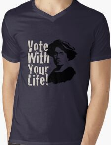 Vote with Your Life - Emma Goldman T-Shirt