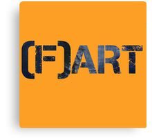 Art Fart Canvas Print