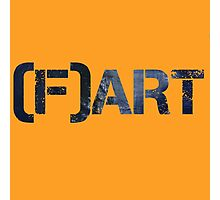 Art Fart Photographic Print