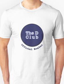 The D Club - Official Member Unisex T-Shirt