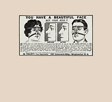 You Have a Beautiful Face - But Your Nose? c. 1917 Unisex T-Shirt