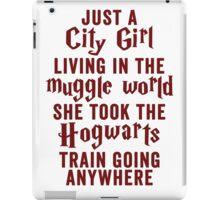 Just A City Girl, Living In The Muggle World; She Took The Hogwarts Train Going Anywhere iPad Case/Skin