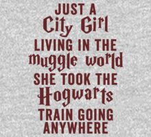 Just A City Girl, Living In The Muggle World; She Took The Hogwarts Train Going Anywhere by ABFTs
