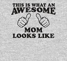 This Is What An Awesome Mom Looks Like, Black Ink | Moms and Dads Gifts, Mothers Day, Fathers Day, Matching Shirts For Parents Womens Fitted T-Shirt