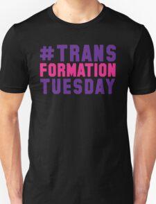 #TrasnformationTuesday T-Shirt