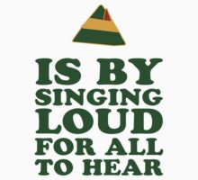 The Best Way To Spread Holiday Cheer, Is By Singing Loud For All To Hear 2/2 Kids Tee