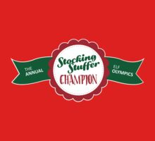 Stocking Stuffer Champion! by Tee Brain Creative