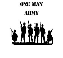 one man army Photographic Print