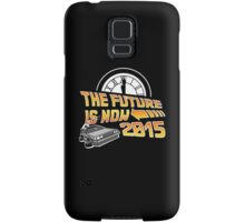 The Future is Now (Back to the Future) Samsung Galaxy Case/Skin