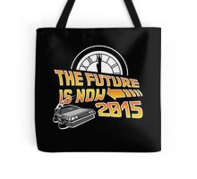 The Future is Now (Back to the Future) Tote Bag
