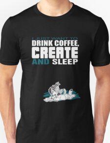 Coffee, Create and Sleep Unisex T-Shirt