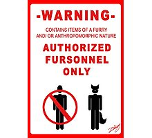 Authorized Fursonnel Photographic Print