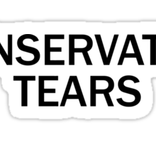 Conservative Tears Sticker