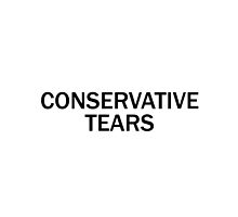 Conservative Tears by RKandKO
