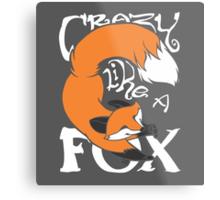 Crazy Like A Fox (Orange) Metal Print