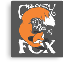 Crazy Like A Fox (Orange) Canvas Print