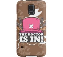 The Doctor Is In! Samsung Galaxy Case/Skin