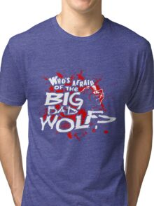 Big Bad Wolf Tri-blend T-Shirt
