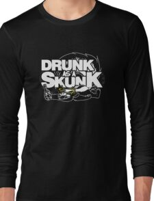 Drunk like a Skunk (Transparent) Long Sleeve T-Shirt