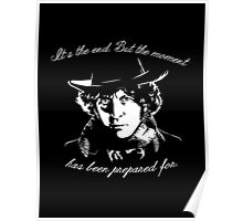 It's The End - 4th Doctor Regeneration Tee Poster