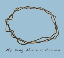 My King Wore a Crown by Pamela Maxwell